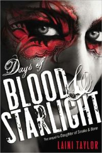Days of Blood and Starlight - Liani Taylor