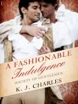 A Fashionable Indulgence by KJ Charles