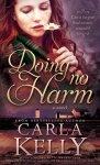 Doing No Harm by Carla Kelly