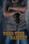Good Time Bad Boy by Sonya Clark