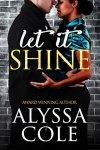 Let It Shine by Alyssa Cole