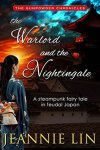 The Warlord and the Nightingale by Jeannie Lin
