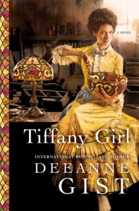Tiffany Girl by Deeanne Gist