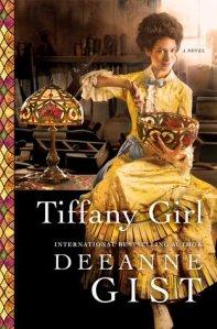 Tiffany Girl by Deeanne Gist